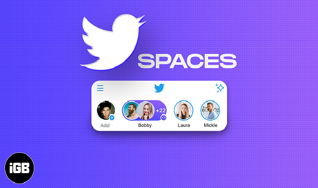 Twitter adds new features for Spaces