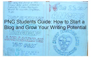 PNG Students Guide: A Series on How to Start a Blog and Grow Your Writing Potential