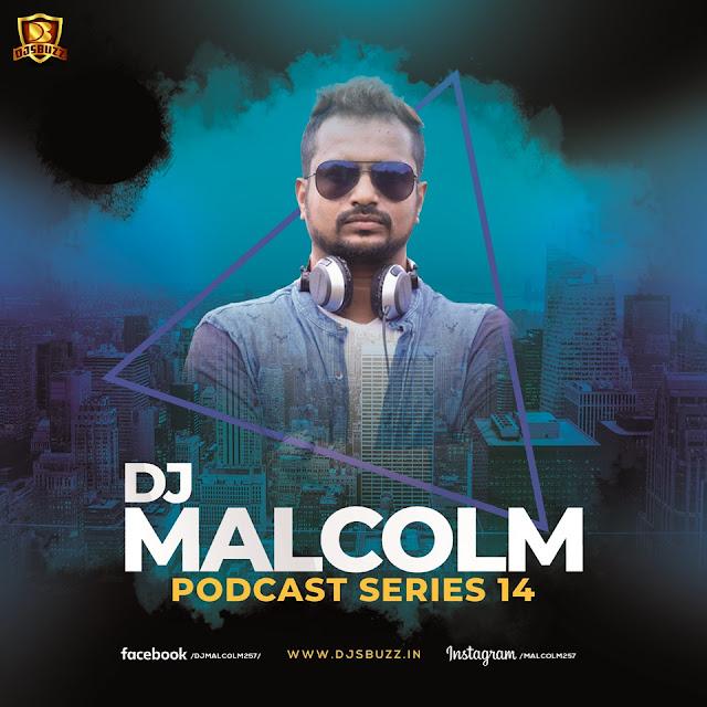 DJ Malcolm Podcast – Series 14