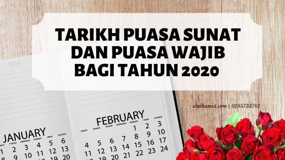 Tarikh Puasa Sunat dan Puasa Wajib Bagi Tahun 2020