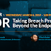 Learn How XDR Can Take Breach Protection Beyond Endpoint Security