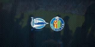 Deportivo Alavés - Getafe CANLI İZLE