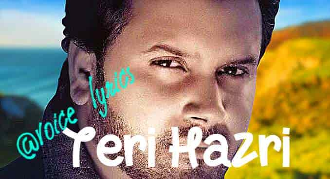 Teri Hazri lyrics