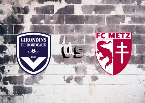 Bordeaux vs Metz  Resumen