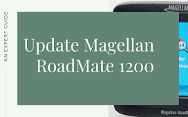 How to Update the Magellan RoadMate 1200 GPS?
