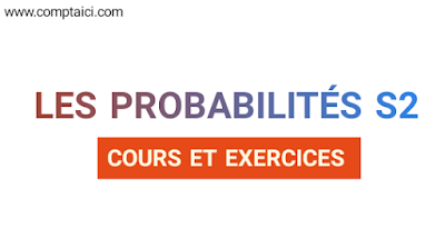 Probabilité S2 PDF Cours et exercices ,cours probabilité pdf ,cours probabilité s2 ,cours probabilité 1ere s pdf ,cours probabilité conditionnelle ,cours probabilité arrangement combinaison ,cours probabilité arbre pondéré ,cours probabilité agrégation ,cours probabilité avancée ,cours probabilité approfondie ,cours probabilité analyse combinatoire ,cours probabilité college ,cours probabilité conditionnelle stmg ,cours probabilité doc ,cours d'introduction aux probabilités et statistiques, cours probabilité et statistique, cours probabilité economie gestion s2, cours probabilité exercices corrigés pdf, probabilité élémentaire cours cours de probabilité pour économiste,