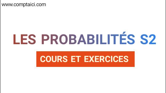 Probabilité S2 PDF Cours et exercices