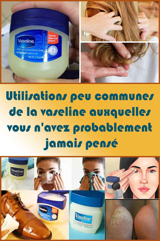 Utilisations peu communes de la vaseline auxquelles vous n'avez probablement jamais pensé