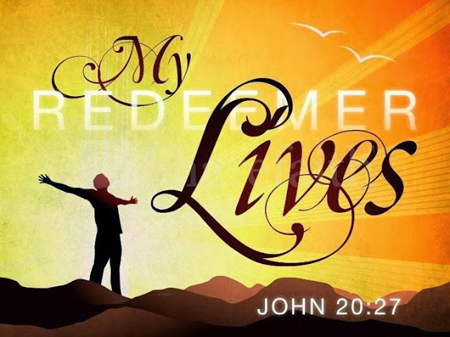 Jesus My Redeemer Lives