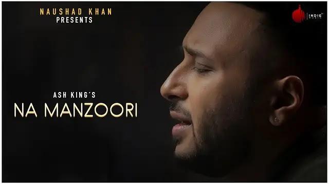 Na Manzoori Full Song Lyrics | Latest Hindi Songs 2020