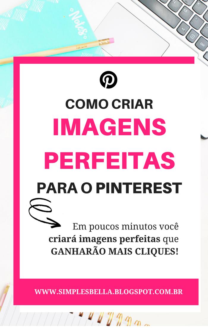 Como criar imagens perfeitas para o Pinterest em poucos minutos