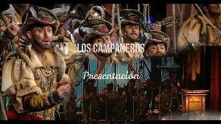 """Presentación con Letra Comparsa """"Los Campaneros"""" de Kike Remolino (2018)"""