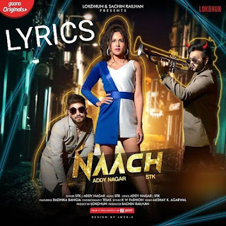 NAAH Lyrics - Addy Nagar Indian Pop [2019]