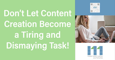 Don't let content creation become a tiring and dismaying task