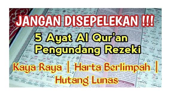 Sering Disepelekan Padahal Sangat Ampuh, Lima Ayat Al Qur'an ini Dapat Mengundang Rezeki