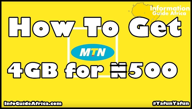 How To Get 4GB For ₦500 In The MTN YafunYafun Plan