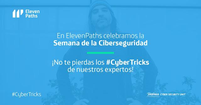 Cibertricks o ciberconsejos de ElevenPaths