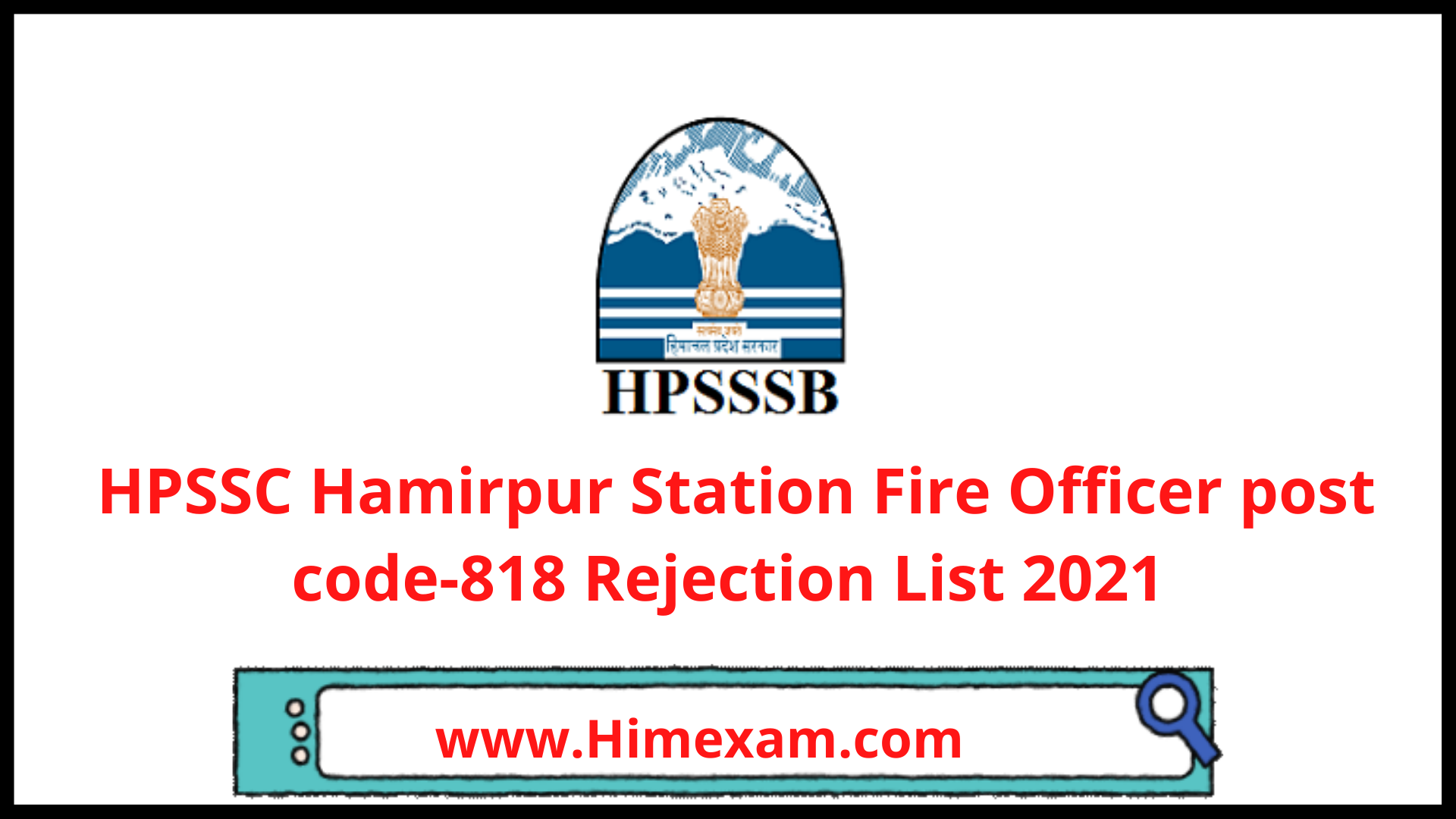 HPSSC Hamirpur Station Fire Officer post code-818 Rejection List 2021