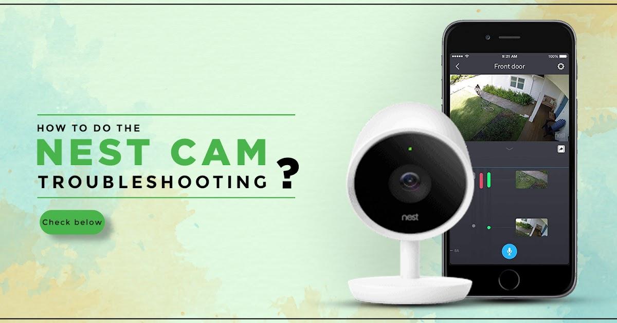 Nest Cam Troubleshooting