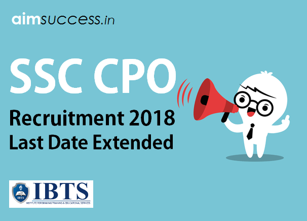 SSC CPO Recruitment 2018  Last Date Extended