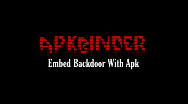 Automate Embed Backdoor With Apk Using Apk-Binder Tool