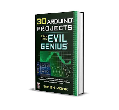 FREE E-BOOK 30 Arduino Projects for the Evil Genius