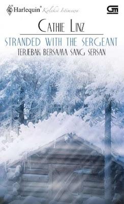 Stranded With The Sergeant (Terjebak Bersama Sang Sersan) by Cathie Linz Pdf