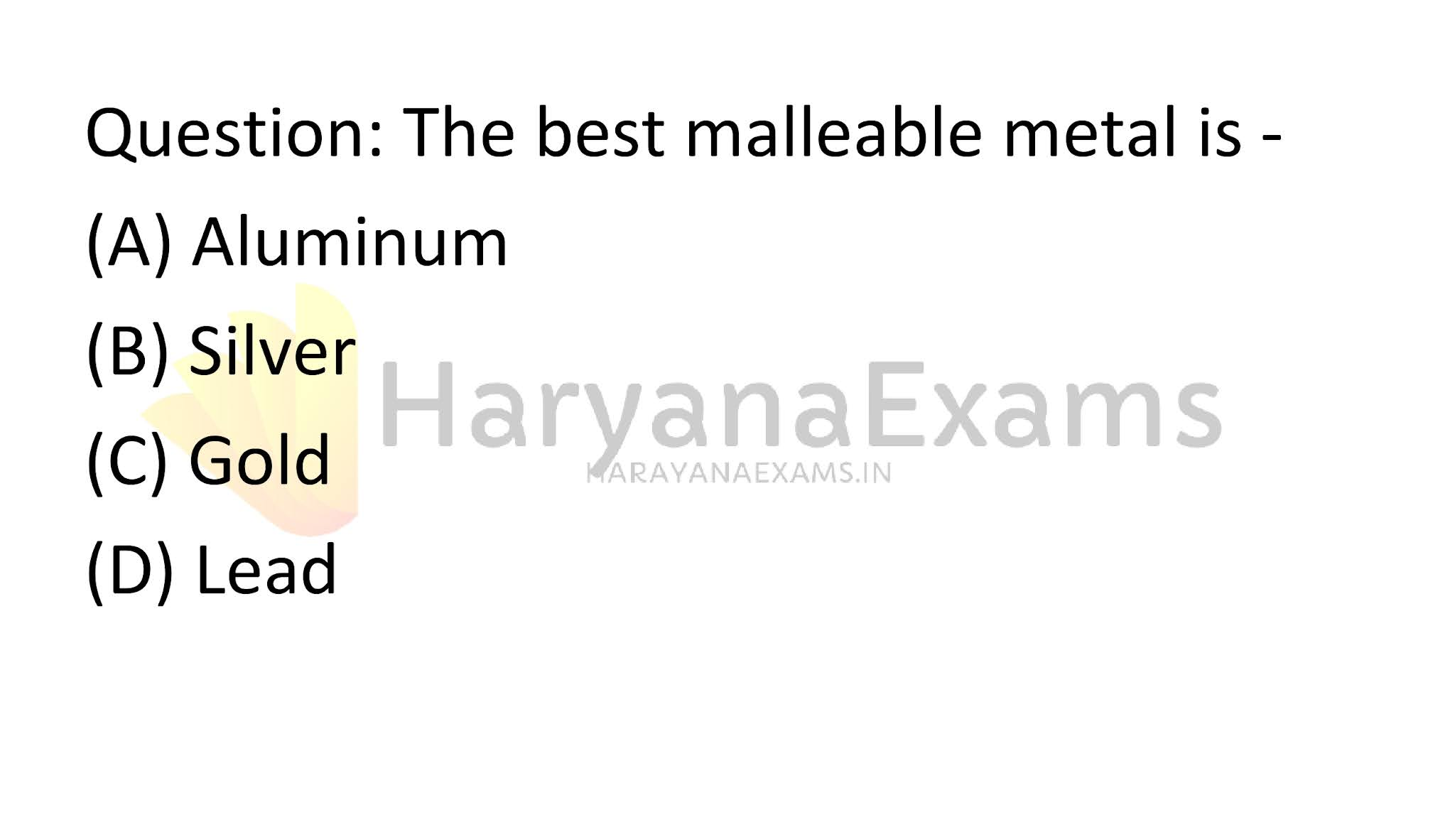 The best malleable metal is -