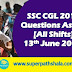 SSC CGL Questions Asked 13th June 2019