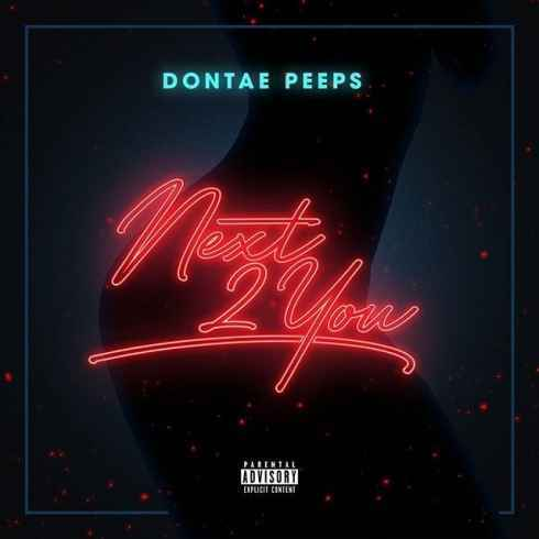 Dontae Peeps - Next 2 You (feat  R  Kelly) - BLACK MOZART