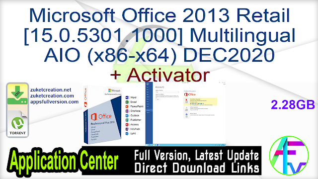 Microsoft Office 2013 Retail [15.0.5301.1000] Multilingual AIO (x86-x64) DEC2020 + Activator