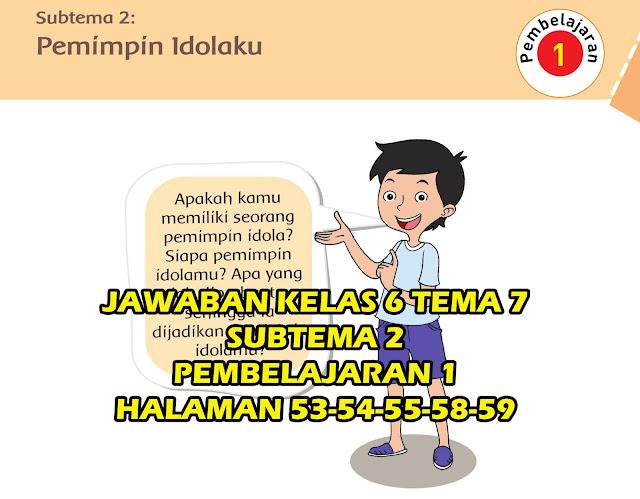 Kunci Jawaban kelas 6 tema 7 Halaman 53-59
