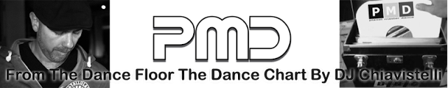 PMD is the italian dance chart selected by DJ Chiavistelli