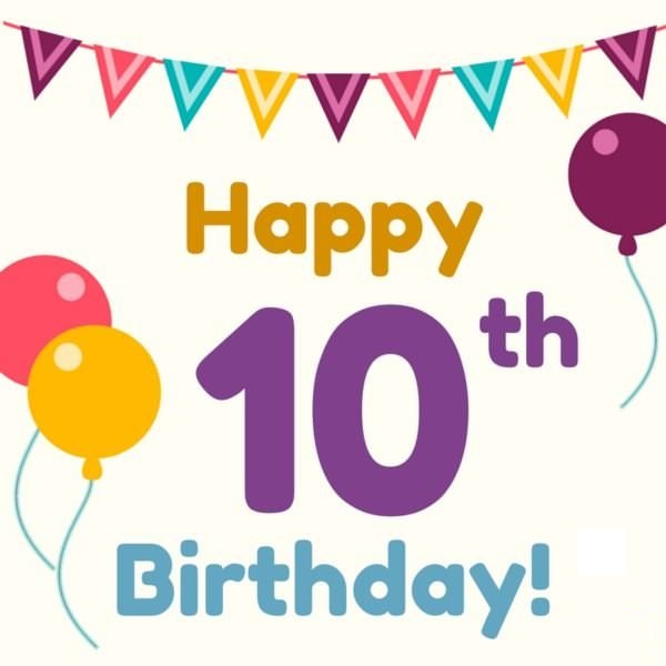 Happy 10th Birthday | Best wishes for a 10-year-old, child
