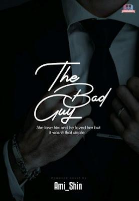 The Bad Guy (Versi Buku Cetak) by Ami_Shin Pdf