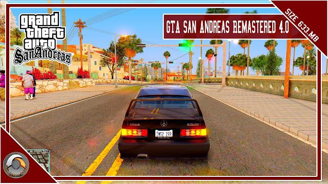 GTA San Andreas Remastered 4.0 Mod Pack 2022