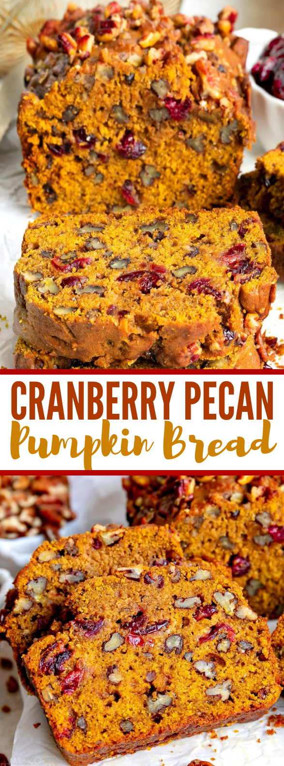 CRANBERRY PECAN PUMPKIN BREAD #thanksgiving #christmas