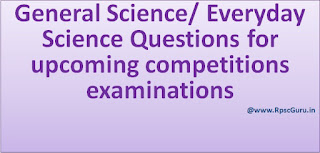 General Science/ Everyday Science important questions