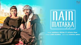 Nain Matakka Lyrics - Marshall Sehgal Ft Afsana Khan   Amiee Misobba   TMMusic