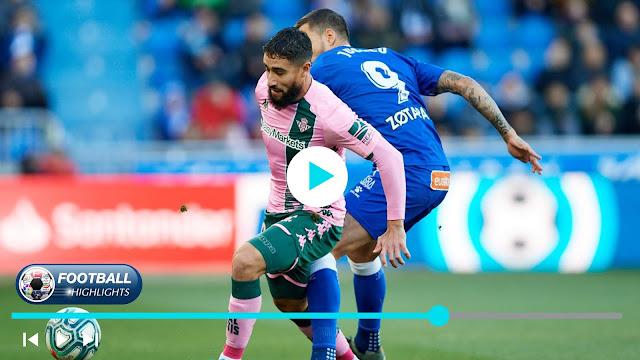 Deportivo Alavés vs Real Betis Highlights