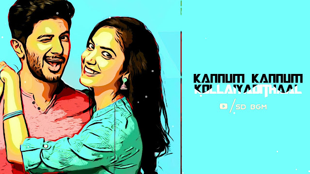 Kannum Kannum kollaiyadithaal | Interval BGM - Ringtone | Mp3 Download