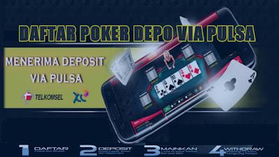 Daftar agen poker online deposit via pulsa