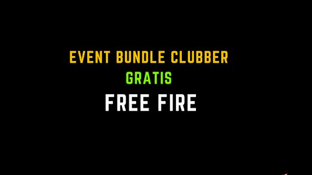 Event FF Bundle Clubber Gratis Free Fire