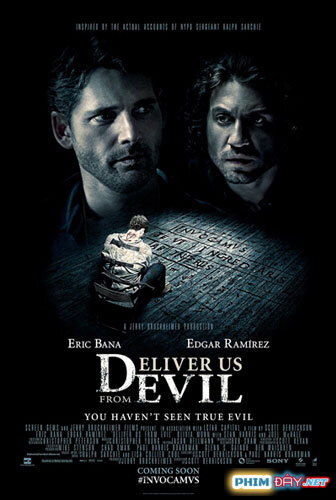 LINH HỒN BÁO THÙ - Deliver Us from Evil (2014)