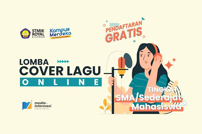 Lomba Cover Lagu Online Tingkat Pelajar SMA/Sederajat dan Mahasiswa