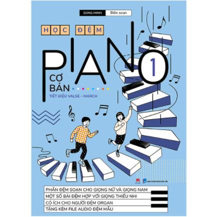 Học Đệm Piano Cơ Bản - Phần 1 (TB 2020) ebook PDF-EPUB-AWZ3-PRC-MOBI