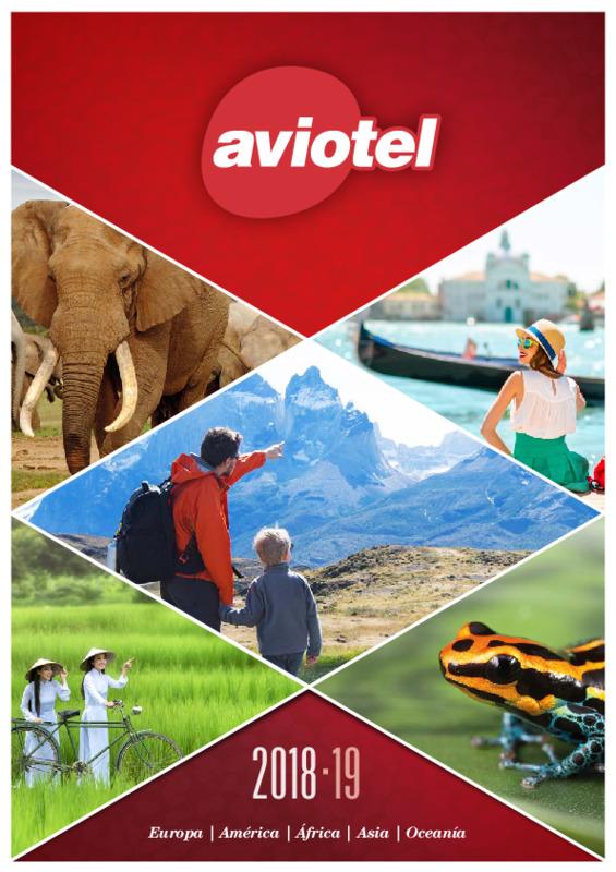 Catálogo Aviotel Circuitos Europa, África, Asia, América 2018-19
