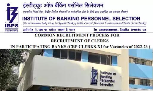 IBPS Recruitment 2021 - CRP CLERKS-XI