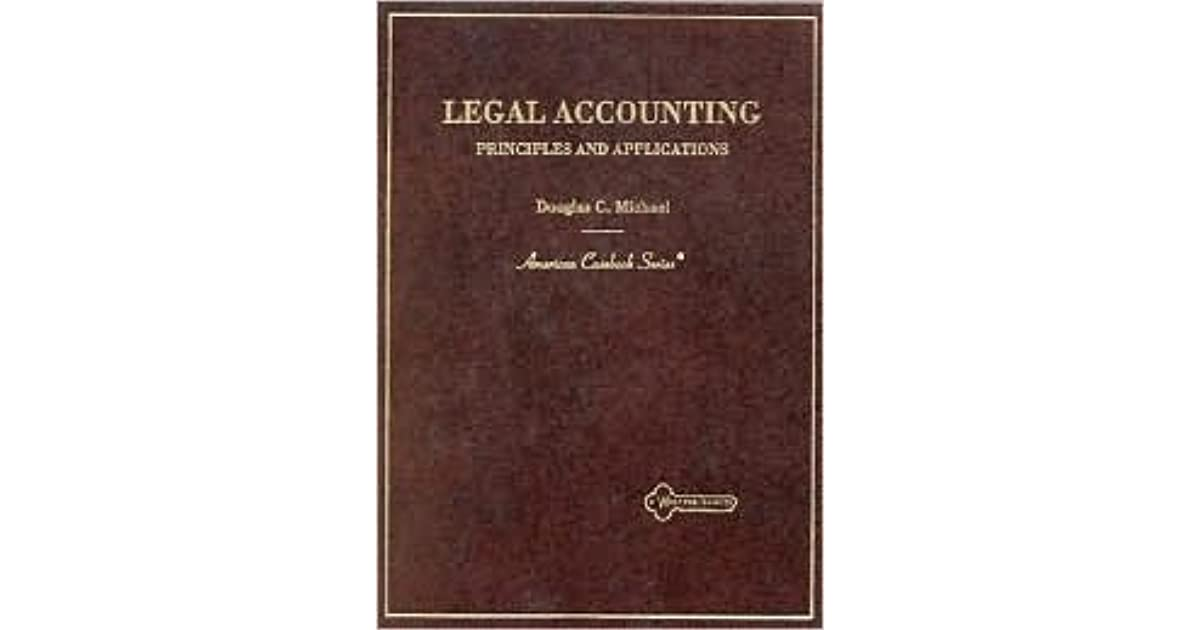 Legal Accounting: Principles and Applications