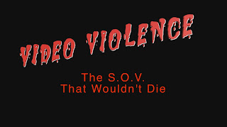 https://www.sovhorror.com/2020/05/video-violence-sov-that-wouldnt-die.html